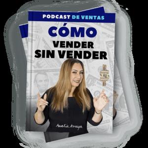 podcast-amalia-anaya-vender-sin-vender